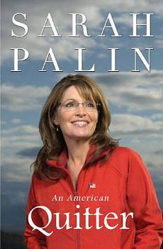 Sarah Palin launches bus tour-palin-american-quitter.jpg