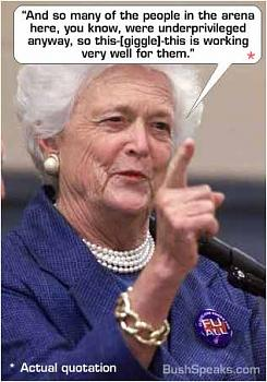 Tea Party?s War on America-barbara_bush_underprivileged.jpg