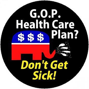G.O.P. Candidates? Stances on Health Care-gophealthcareplandontgetsickthumb.jpg