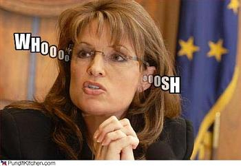 Palin preparing to disappoint her fans?-political-pictures-sarah-palin-whoosh.jpg