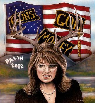 Draft Goofy!-sarah-palin-2012guns-god-money.jpg