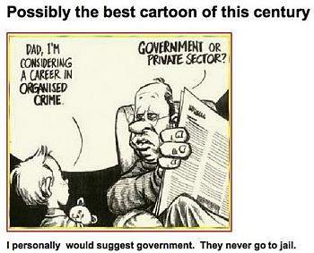 Funny Political Cartoons and Memes-dad-im-considering-career-organised-crime.jpg