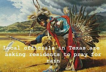 Texas governor calls for prayers for rain-raindance-2-.jpg