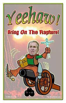Words of Warning: Time?s Up-bush_rapture.jpg