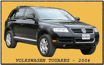 "Anyone drive a ""Touareg"" - Volkswagen?-volkswagen-touareg-2004.jpg-.jpg"